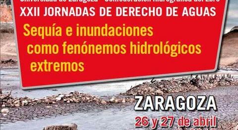 """XXII Jornadas Derecho Aguas 2018. """"Sequía e inundaciones como fenómenos hidrológicos extremos"""""""