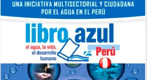 Libro Azul Perú: intento moldear Diversidad y Agua