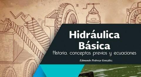 Hidráulica básica. Historia, conceptos previos y ecuaciones