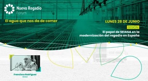 "SEIASA NRF: ""Modernizar regadío es presente y futuro agricultura española"""