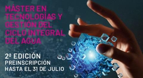 Abierta preinscripción segunda edición Máster Tecnologías y Gestión Agua