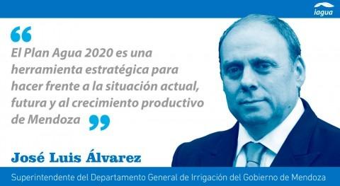 Plan Agua 2020, mirada estratégica crecimiento Mendoza