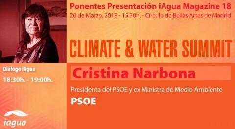 presidenta PSOE Cristina Narbona, protagonista Climate & Water Summit 2018
