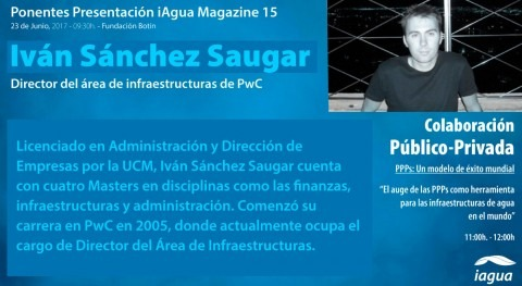 Iván Sánchéz Saugar PwC será ponente presentación iAgua Magazine 15