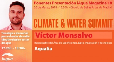 Víctor Monsalvo Aqualia participará Climate & Water Summit