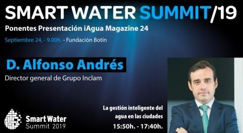 Alfonso Andrés Urrutia Grupo INCLAM participará Smart Water Summit 2019