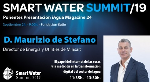 Maurizio Stefano, director Energía y Utilities Minsait, presente Smart Water Summit