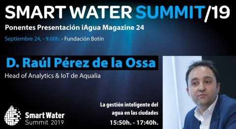 Raúl Pérez Ossa, Head of Analytics & IoT Aqualia, ponente Smart Water Summit 2019