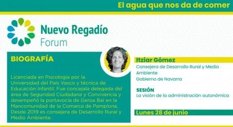 """Itziar Gómez Nuevo regadío Forum: """"Terminar proyecto Canal Navarra es prioritario"""""""