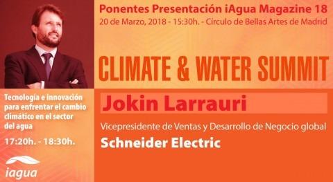 Jokin Larrauri Schneider Electric será protagonistas Climate & Water Summit 2018