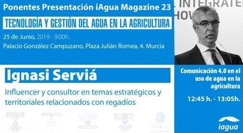 Ignasi Servià será protagonistas presentación iAgua Magazine 23 Murcia