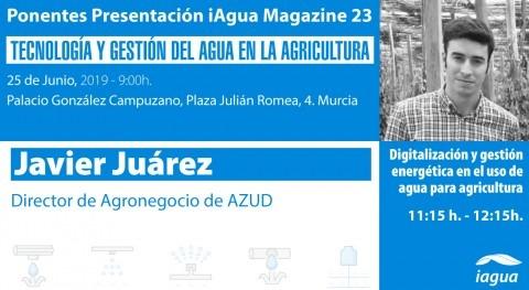 Javier Juárez, director Agronegocio AZUD, ponente presentación iAgua Magazine 23