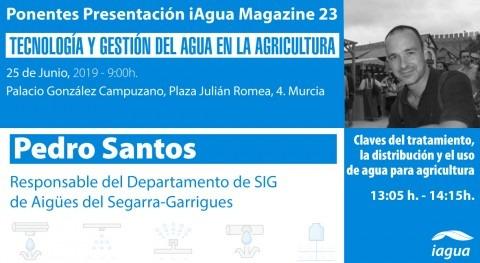 Pedro Santos Aigües Segarra-Garrigues, ponente presentación iAgua Magazine 23