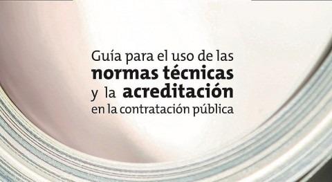 """ENAC y UNE publican """"Guía uso normas y acreditación contratación pública"""""""