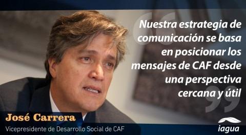 """""""Nuestra comunicación se basa posicionar mensajes CAF perspectiva cercana"""""""