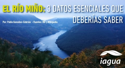 3 datos fundamentales río Miño