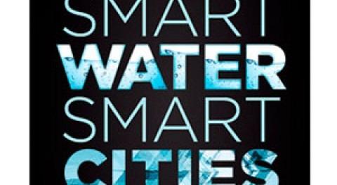 Smart Water, Smart Cities: Arquitectura, tecnología y diseño al servicio agua y sociedad