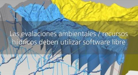 ¿Por qué estudios hídricosambientales tienen que usar software libre?
