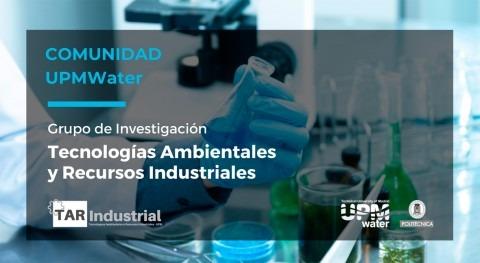 Conoce al Grupo Investigación Tecnologías Ambientales y Recursos Industriales (TAR-Industrial)