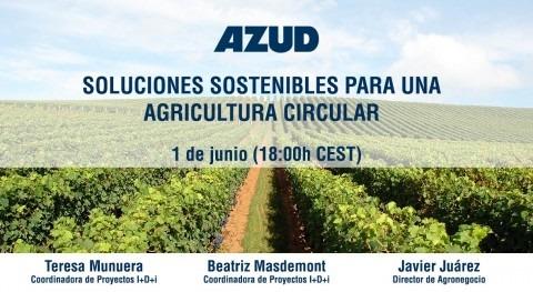 Así son soluciones sostenibles AZUD agricultura circular