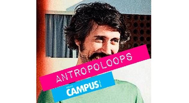 Antropoloops, collage músicas todo mundo Aquae Campus