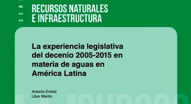 "Novedad editorial: "" experiencia legislativa materia aguas (2005-2015)"""