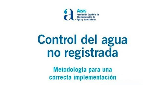 """Guía """"Control agua no registrada. Metodología correcta implementación"""""""