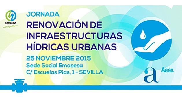 """EMASESA y AEAS organizan jornada """"Renovación infraestructuras hídricas urbanas"""""""