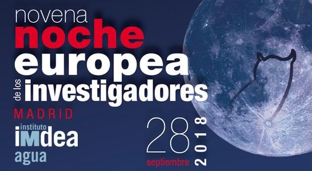 Actividades IMDEA Agua Noche Europea Investigadores e Investigadoras Madrid