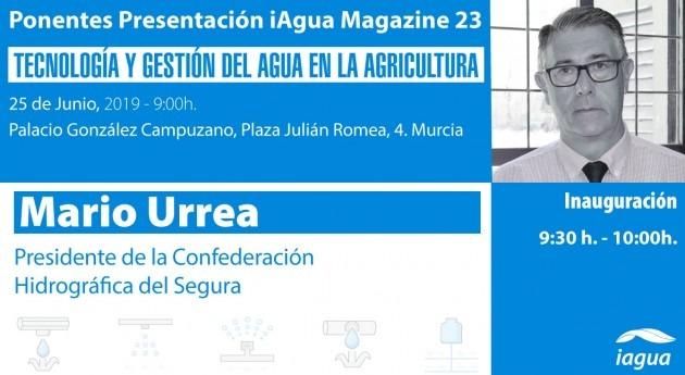 presidente CHS, Mario Urrea, inaugurará presentación iAgua Magazine 23 Murcia