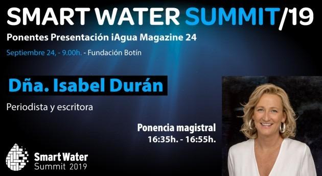 periodista Isabel Durán realizará ponencia magistral Smart Water Summit 2019