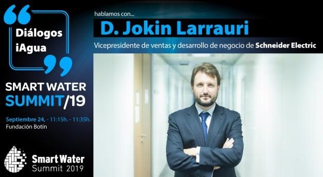 Jokin Larrauri, Schneider Electric, será protagonistas Smart Water Summit 2019