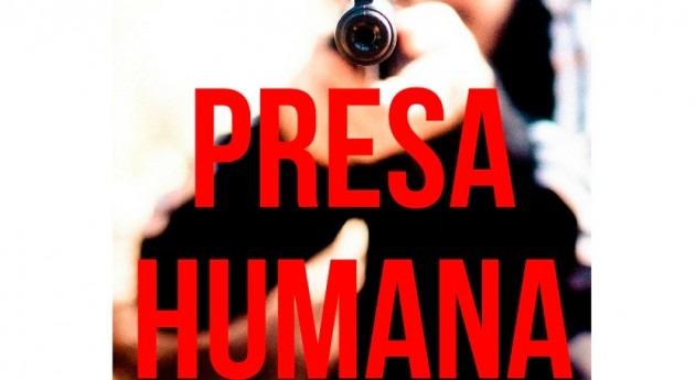Presa Humana: Principio y final agua