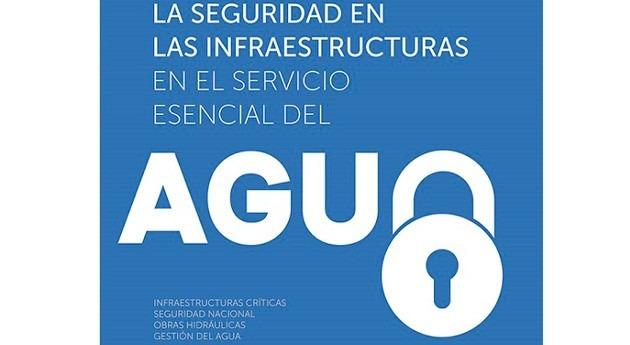 ASA Andalucía organiza Seminario Seguridad Infraestructuras Servicio Esencial Agua
