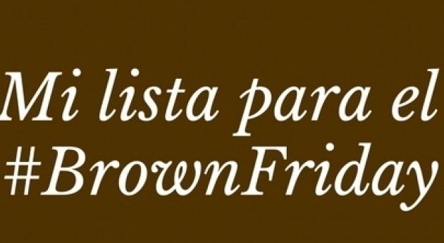 Celebremos primer #BrownFriday