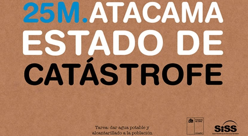25M. Atacama Estado Catástrofe