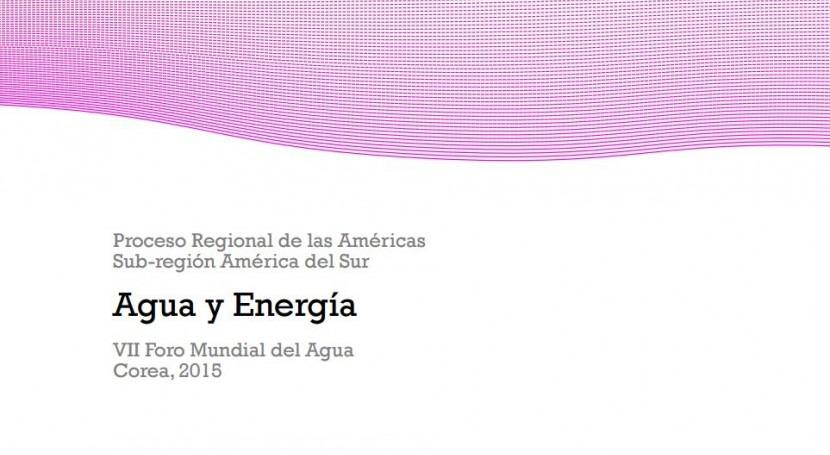 ¿Cómo abordar nexo Agua-Energía América Sur?