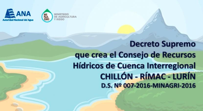 ANA impulsa Consejo Recursos Hídricos Cuenca Interregional Chillón-Rímac-Lurín