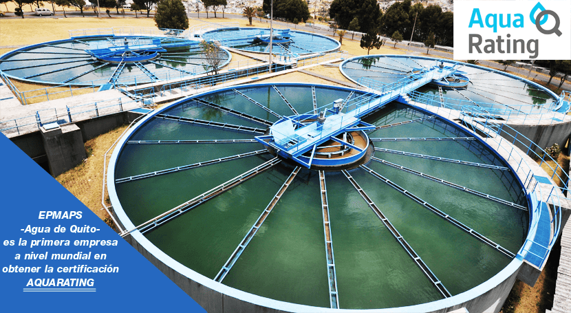 EPMAPS -Agua Quito- primera empresa nivel mundial contar reconocimiento Aquarating