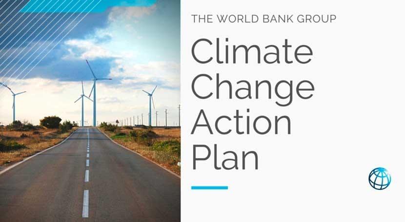 Banco Mundial adopta nuevo rumbo ayudar países asumir desafíos climáticos
