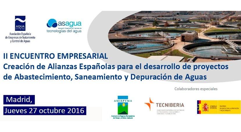 ASAGUA y AQUA ESPAÑA organizan II Encuentro Empresarial Creación Alianzas Españolas