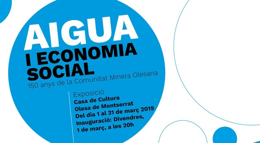 """Comunitat Minera Olesana inaugura exposición """"Agua y Economía Social"""""""