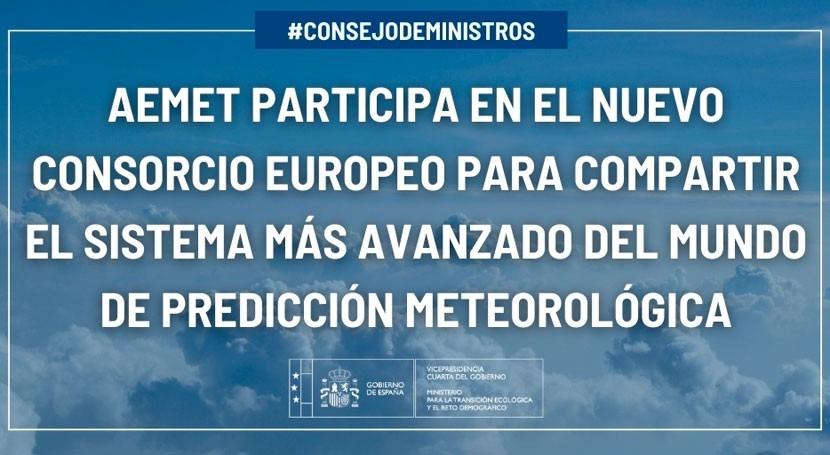 AEMET compartirá consorcio europeo sistema más avanzado predicción meteorológica