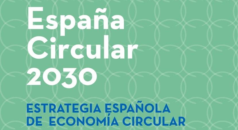 57% presupuesto Plan Acción Estrategia Española Economía Circular es agua