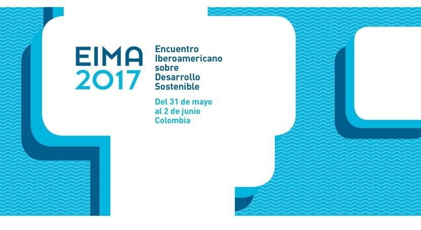 Eima 2017, trabajando ODS y agenda climática Iberoamérica