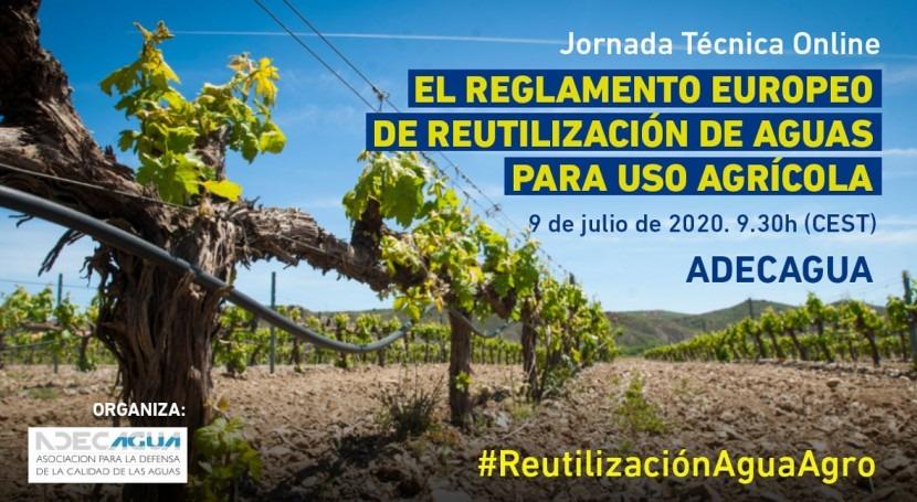 Jornada Técnica Online: Reglamento Europeo Reutilización Aguas Uso Agrícola