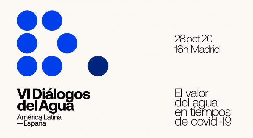 VI Diálogos Agua América Latina - España