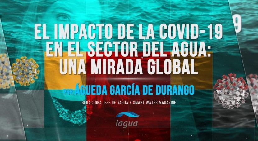 impacto COVID-19 sector agua: mirada global