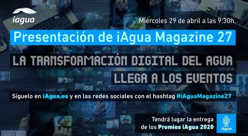 Presentación iAgua Magazine 27 y Premios iAgua 2020