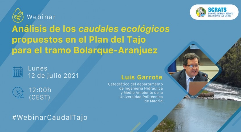 """Webinar: """"Análisis caudales ecológicos propuestos Plan Tajo tramo Bolarque-Aranjuez"""""""